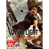 بازی Dying Light The Following