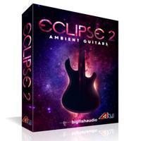 بیت امبینت برپایه ملودی های ملایم گیتار Big Fish Audio Eclipse 2: Ambient Guitars