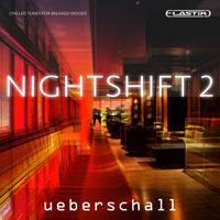 لوپ و کیت ساخت موزیک چیل اوت و لانگ Ueberschall Nightshift 2