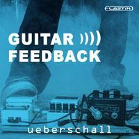سمپل و لوپ فیدبک گیتار الکتریک Ueberschall Guitar Feedback