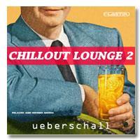 خرید اینترتی ریتم و لوپ سبک چیل اوت Ueberschall Chillout Lounge 2