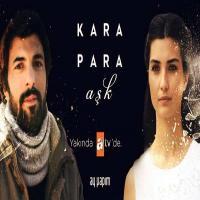 سفارش پستی سریال پول سیاه عشق Kara Para Ask در تهران و شهرستان ها با کیفیت HD فقط