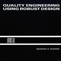 توضيحات کتاب زبان اصلی QUALITY ENGINEERING USING ROBUST DESIGN