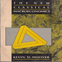 توضيحات کتاب the new classical macroeconomics  KEVIN D . HOOVER