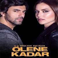 سریال ترکی Olene Kadar