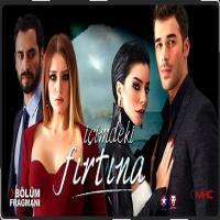 سریال ترکی Icimdeki Firtina