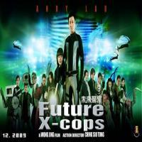 فیلم چینی Future X-Cops