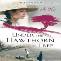 فیلم چینی Under the Hawthorn Tree 2010