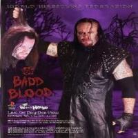 Badd Blood In You House 1997