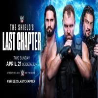 WWE The Shield Final Chapter