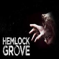 سریال Hemlock Grove سه فصل